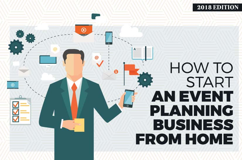 How to Start an Event Planning Business from Home (Updated 2018)