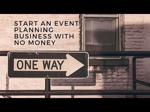 How to Start an Event Planning Business With No Money YouTube